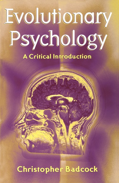 Evolutionary Psychology: A Critical Introduction